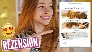 BEGIN AGAIN von Mona Kasten | REZENSION | katharia