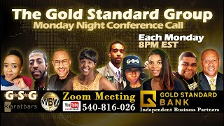 Gold Standard Group Monday Night Meeting - 6-29-20