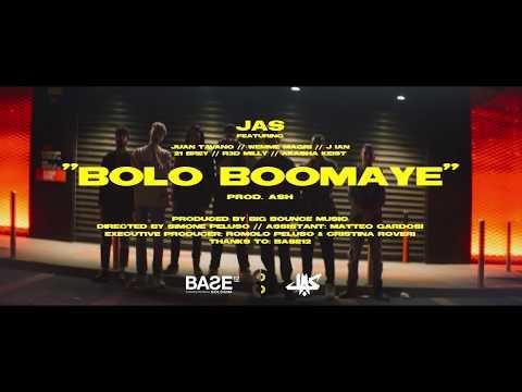 JAS - BOLO BOOMAYE (Prod. Ash) ft. Juan Tavano, Wemme Magri, J ian, 21 Brey, R3d Milly, Akasha Keist