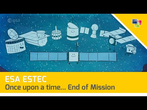ESA ESTEC - Once upon a time... End of Mission