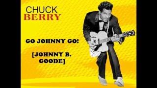 Chuck Berry - GO, JOHNNY GO! [Johnny B. Goode] (Rare 'Mono-to-Stereo' Mix  - 1958)
