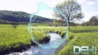 PrototypeRaptor - Bring Back the Funk