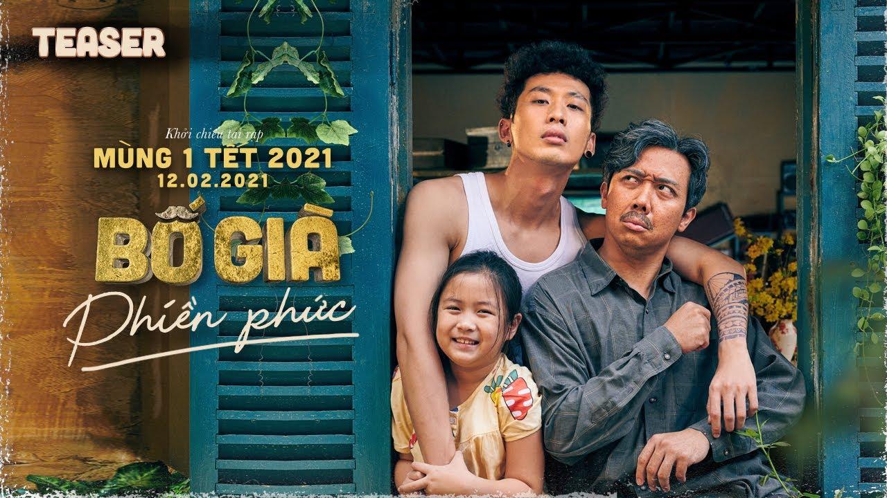 Bố Già | Teaser Trailer Full | Phim hài tết Tấn Thành 2021