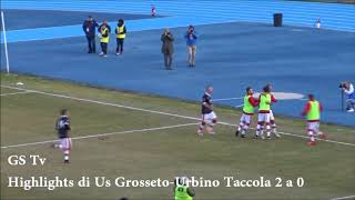 Eccellenza Girone A Grosseto-Urbino Taccola 2-0 GS TV