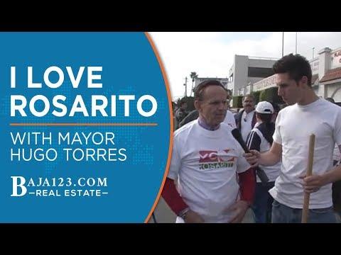 I Love Rosarito With Mayor Hugo Torres