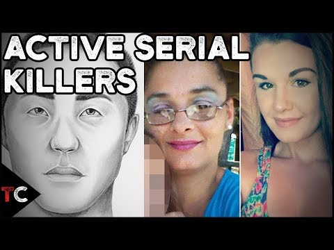4 Serial Killers Currently ACTIVE Today