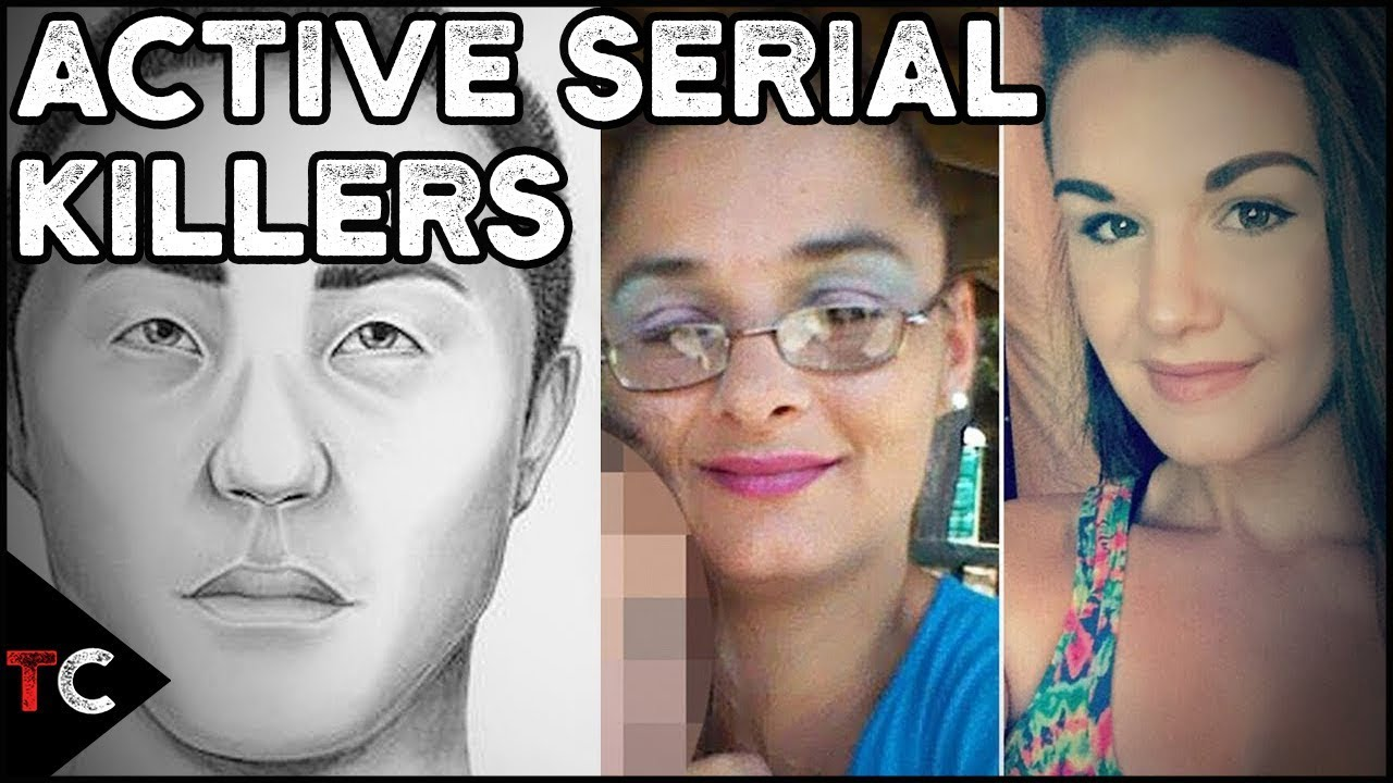 4 Serial Killers Currently ACTIVE Today - YouTube