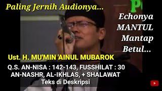 Download lagu QIROAH - UST. H. MU'MIN 'AINUL MUBAROK - PALING JERNIH AUDIONYA - HAUL PP AL-HUDA KEBUMEN