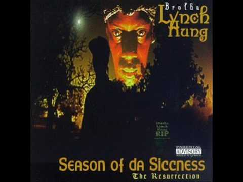 Brotha Lynch Hung - Season Of Da Siccness
