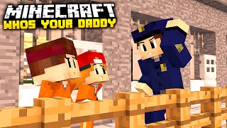 Minecraft - Who's Your Daddy? | BABY IM GEFÄNGNIS!!