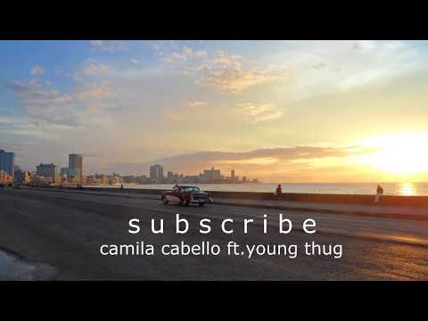 HAVANA Camila Cabello Ft. Young Thug