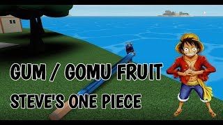 Gum / Gomu Fruit Showcase Roblox Steve's One Piece