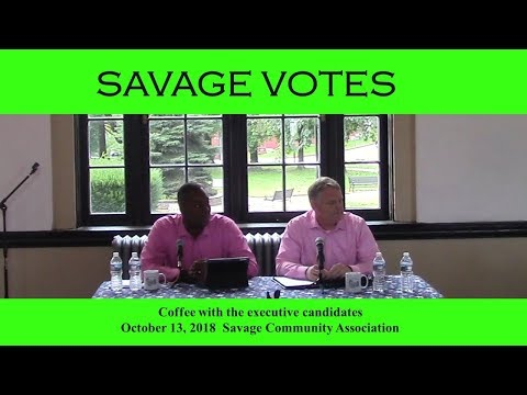 Savage Votes - Howard County Executive Forum - October 13, 2018