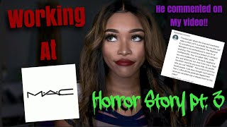 Working at MAC (Horror Story Pt. 3)