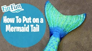 How to Put on a Mermaid Tail - Fin Fun