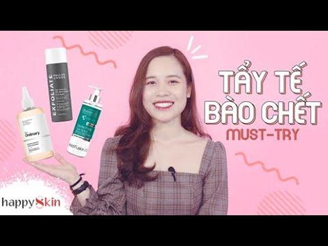 Top những sản phẩm TẨY TẾ BÀO CHẾT bạn nên thử | Happy Skin