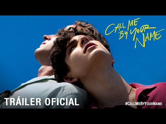 Estreno de la semana: Call me by your name