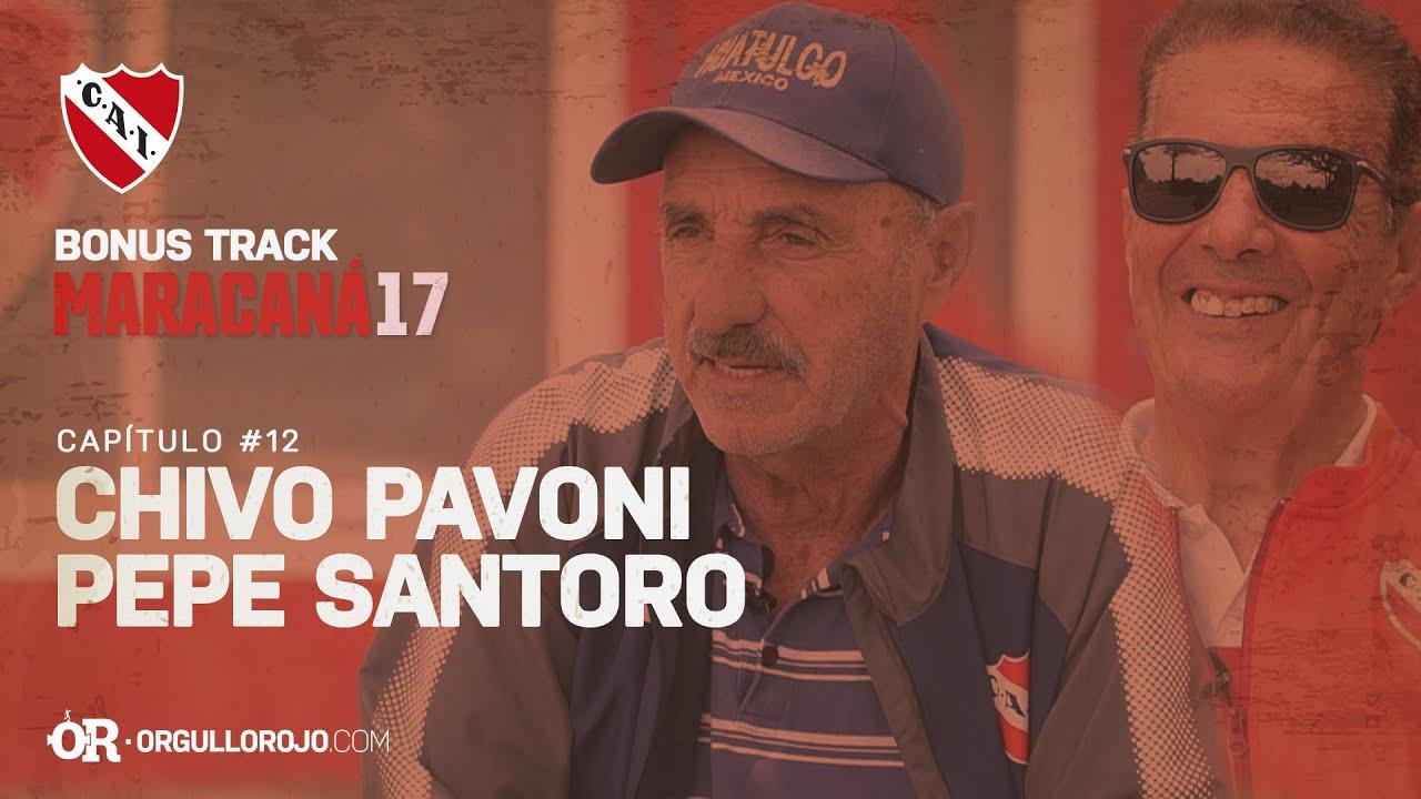 Bonus Track #Maracaná17 · CAPÍTULO #12 - Santoro y Pavoni