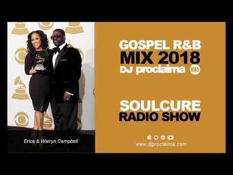 Gospel R&B Music 2018 - DJ Proclaima Soulcure Radio Show 26th Oct
