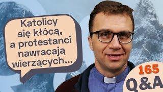 Katolicy się kłócą, a protestanci nawracają wierzących... [Q&A#165] Remigiusz Recław SJ