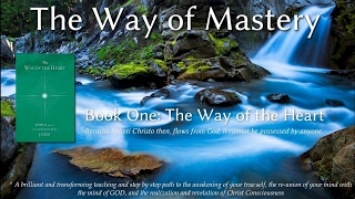 The Way of Mastery, Book 1: The Way of the Heart lesson 4