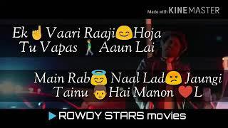 AJJ Vi Chauni Aa    NINJA    whatsapp status 30 sec ROWDY STARS