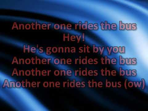 Another One Rides The Bus [karaoke]