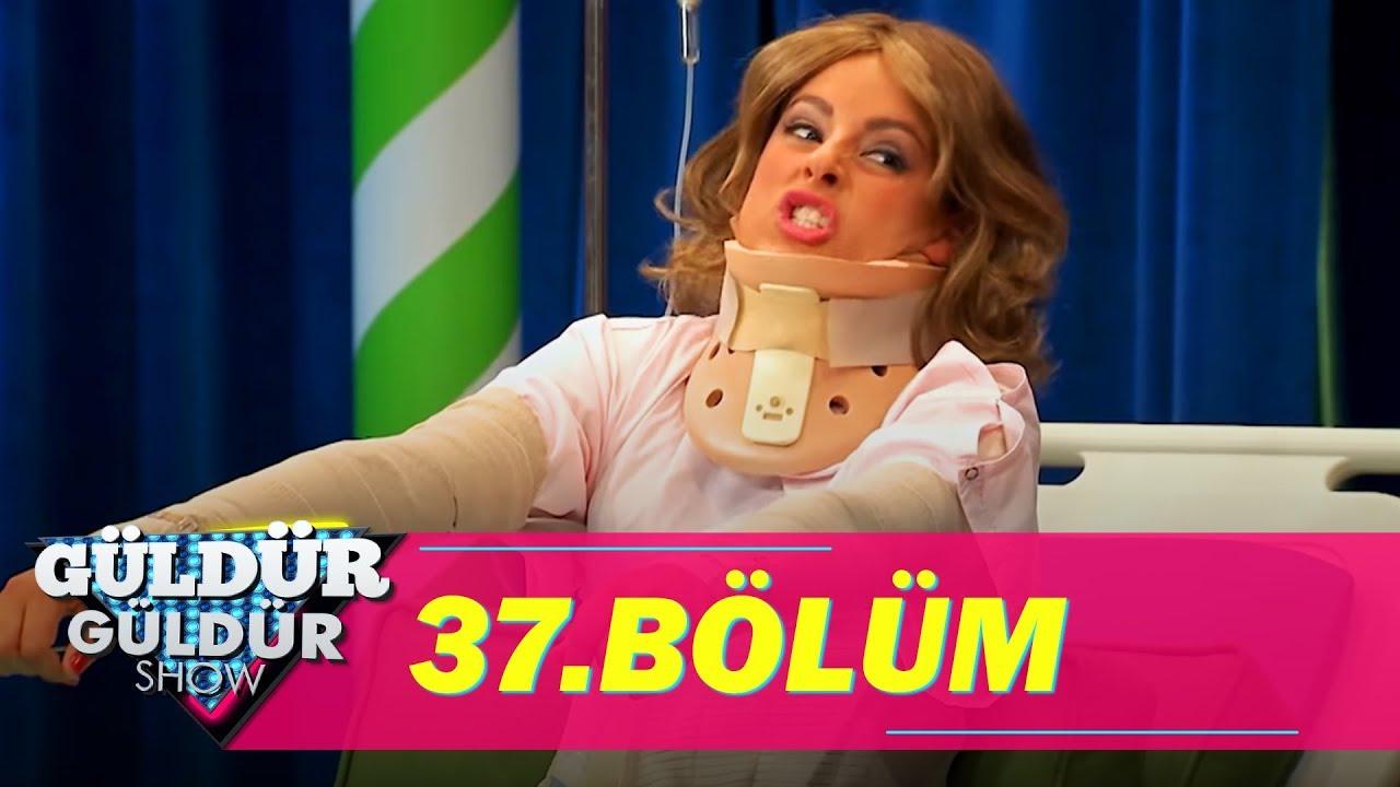 Güldür Güldür Show 37.Bölüm (Tek Parça Full HD)