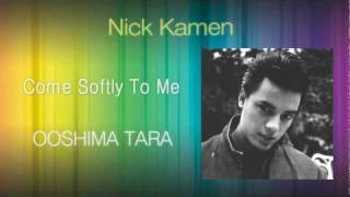 Watch Nick Kamen Come Softly To Me video