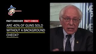 No, 40% of guns aren't purchased without a background check