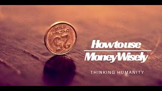 Jim Rohn: How to Use Money Wisely? - Personal Development