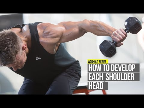 How To Develop Each Deltoid Head with 3 Exercises