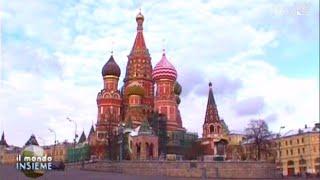 Il mondo insieme - I viaggi: Russia