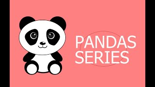Introduction to Python Pandas Part 1| Class XII (CBSE) | Informatics Practices| Working with Series