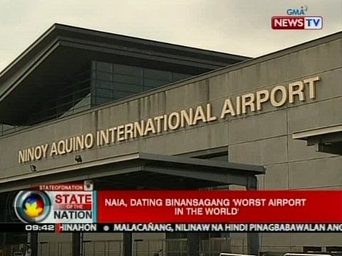 SONA: NAIA, dating binansagang 'Worst Airport in the World'