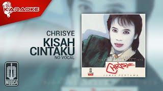 Chrisye - Kisah Cintaku (Official Karaoke Video) | No Vocal