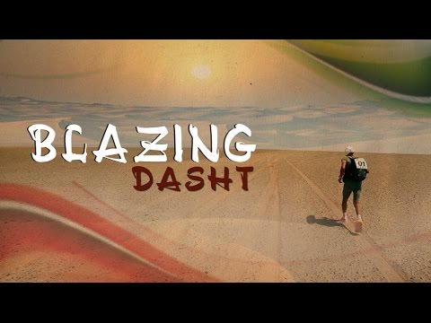 Blazing Dasht - Documentary