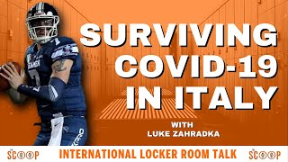 Surviving Covid-19 in Italy | The Scoop w/Luke Zahradka, Perfect Pervis, and Jamal Clay