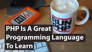 PHP is a great web programming language to learn