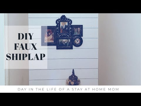 DIY FAUX SHIPLAP | DAY IN THE LIFE VLOG
