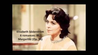 "Elisabeth Söderström: The complete ""6 romances Op. 38"" (Rachmaninov)"