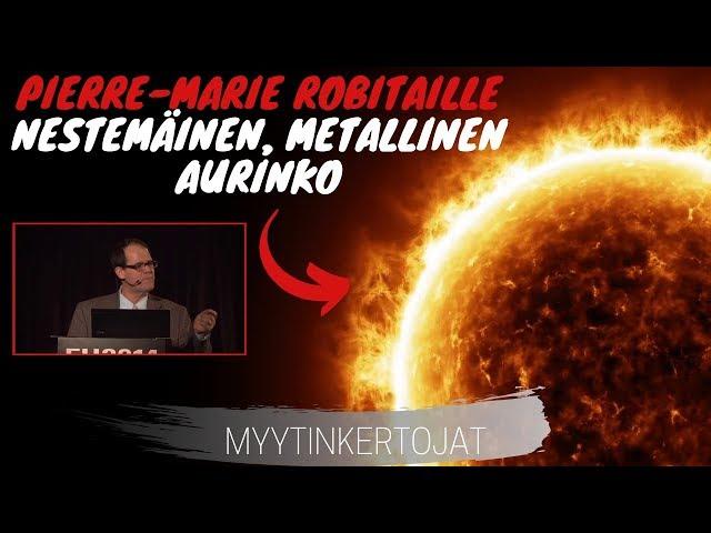 Pierre Marie Robitaille - Nestemäinen, Metallinen Aurinko