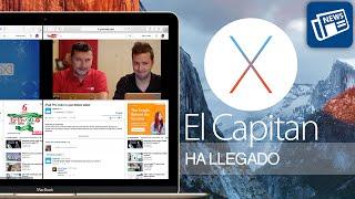 OS X El Capitan ya disponible, tour por sus novedades