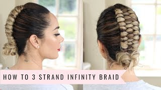 HOW TO 3 Strand Infinity by sweetHearts Hair