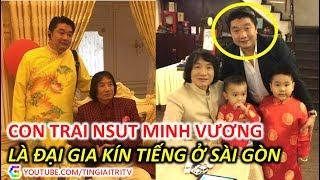 Con trai Nghệ sĩ Minh Vương không ngờ là Đại Gia kín tiếng ở Sài Gòn - TIN GIẢI TRÍ