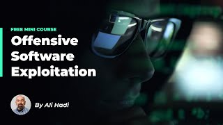 Offensive Software Exploitation: Part 3 (Free Course)