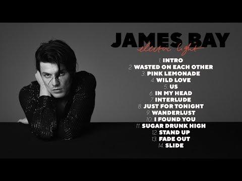Jame Bay - Electric Light (Official Album Sampler)