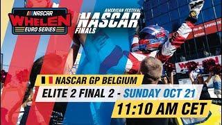 ELITE 2 Final 2 | NASCAR GP BELGIUM 2018