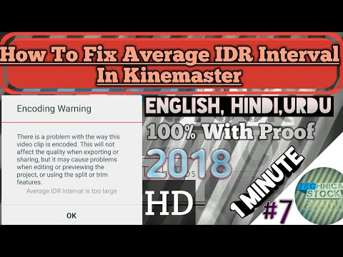 How To Fix Average IDR Interval In Kinemaster|Hindi, English,Urdu||Technical Stock||