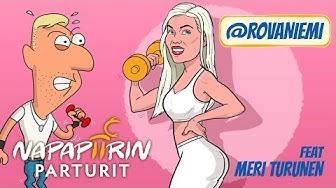 Napapiirin parturit - Rovaniemi [feat. Meri Turunen]